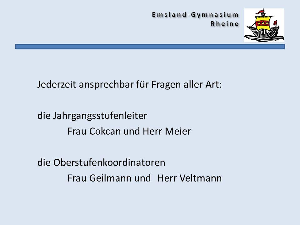 Jederzeit ansprechbar für Fragen aller Art: die Jahrgangsstufenleiter Frau Cokcan und Herr Meier die Oberstufenkoordinatoren Frau Geilmann undHerr Vel