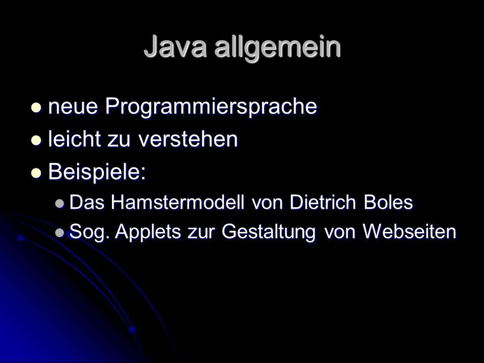 Vorteile von Java Plattformunabhängig Plattformunabhängig es läuft auf Windows, Linux, Mac, Unix, usw.