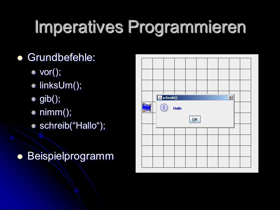 Unterprogramme void + Name + () void + Name + () Start-Klammer Start-Klammer Grundbefehle Grundbefehle definierte Befehle definierte Befehle das Unterprog.