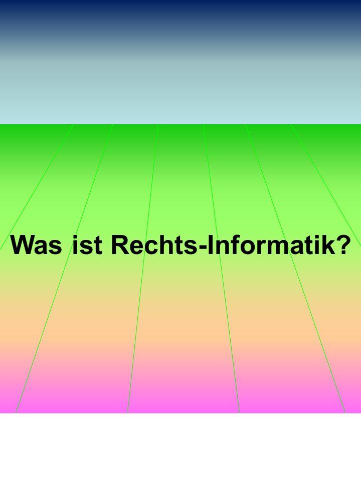 Was ist Rechts-Informatik?