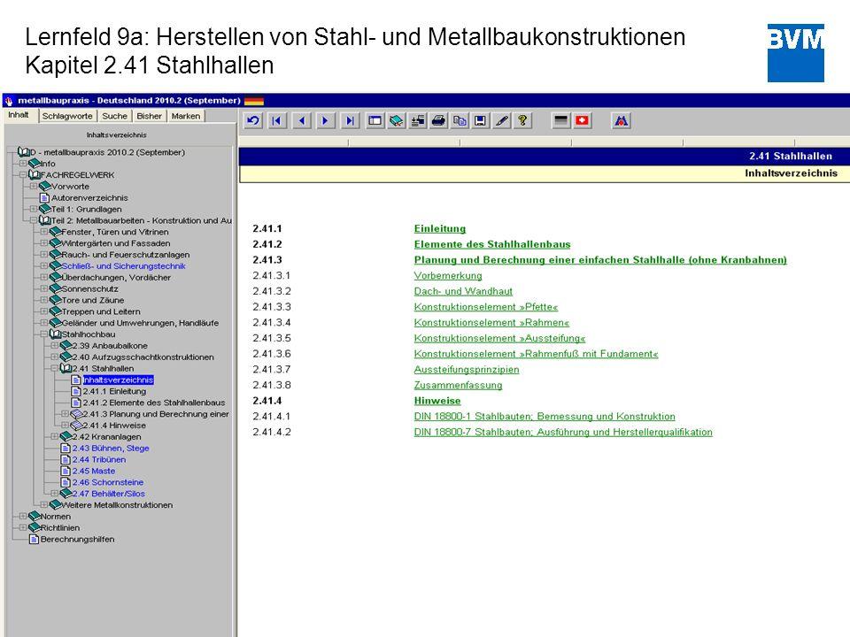 8 Lernfeld 9a: Herstellen von Stahl- und Metallbaukonstruktionen Kapitel 2.41 Stahlhallen