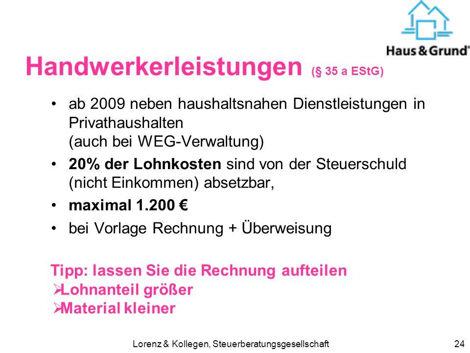 Lorenz & Kollegen, Steuerberatungsgesellschaft23 Nachfolgeplanung Vermögens- und Schuldenaufstellung Liquiditätsbedarf ausreichend herstellen gesetzli
