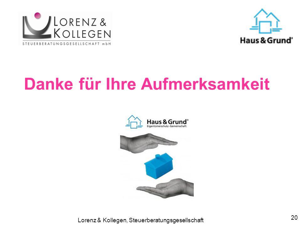 Lorenz & Kollegen, Steuerberatungsgesellschaft 20 Danke für Ihre Aufmerksamkeit