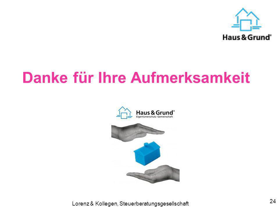 Lorenz & Kollegen, Steuerberatungsgesellschaft 24 Danke für Ihre Aufmerksamkeit