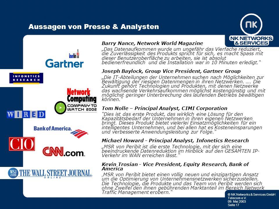 © NK Networks & Services GmbH Telecom e.V. 09. Mai 2003 Seite 17 Aussagen von Presse & Analysten Barry Nance, Network World Magazine Das Datenaufkomme