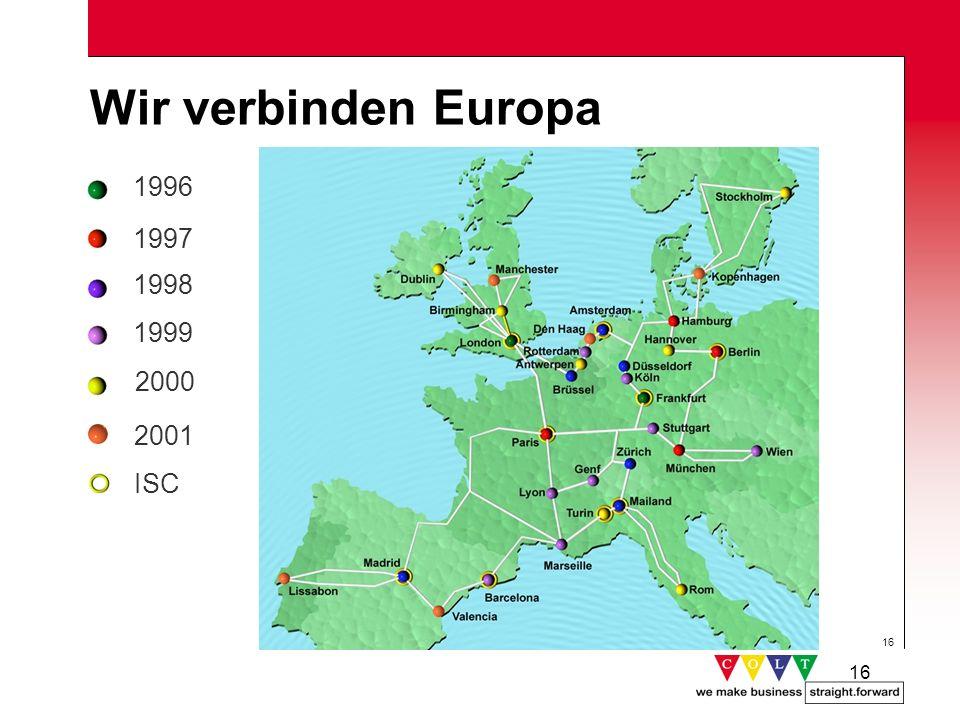 16 Wir verbinden Europa 2000 1999 1998 1997 1996 ISC 2001