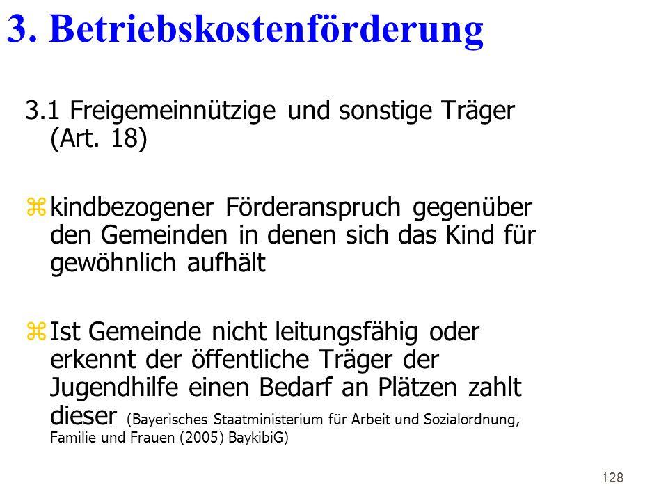 128 3.1 Freigemeinnützige und sonstige Träger (Art.