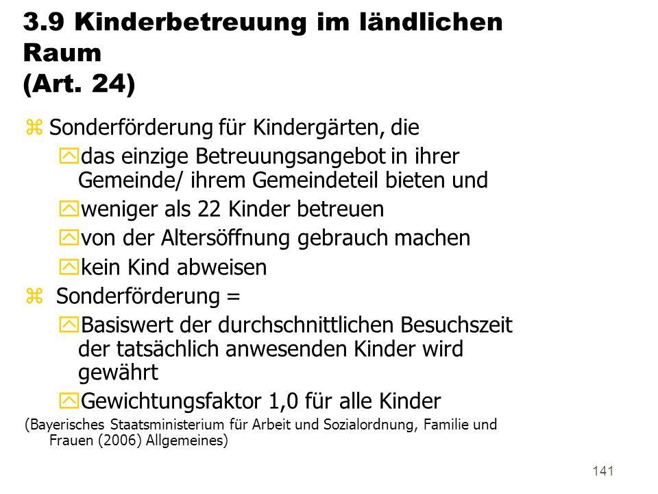141 3.9 Kinderbetreuung im ländlichen Raum (Art.