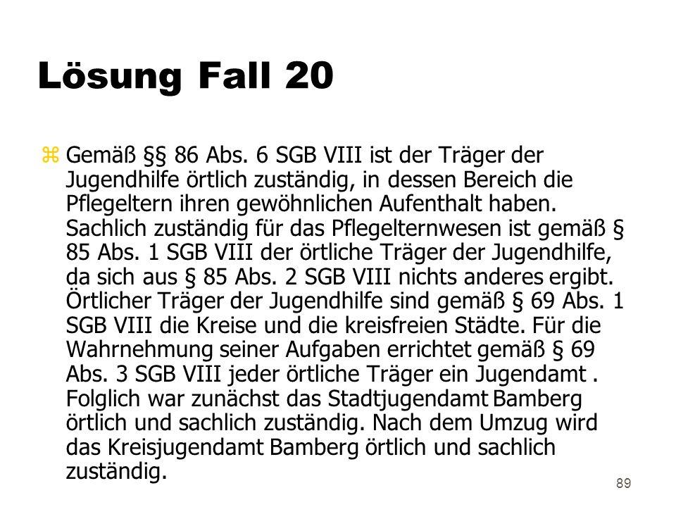 89 Lösung Fall 20 zGemäß §§ 86 Abs.