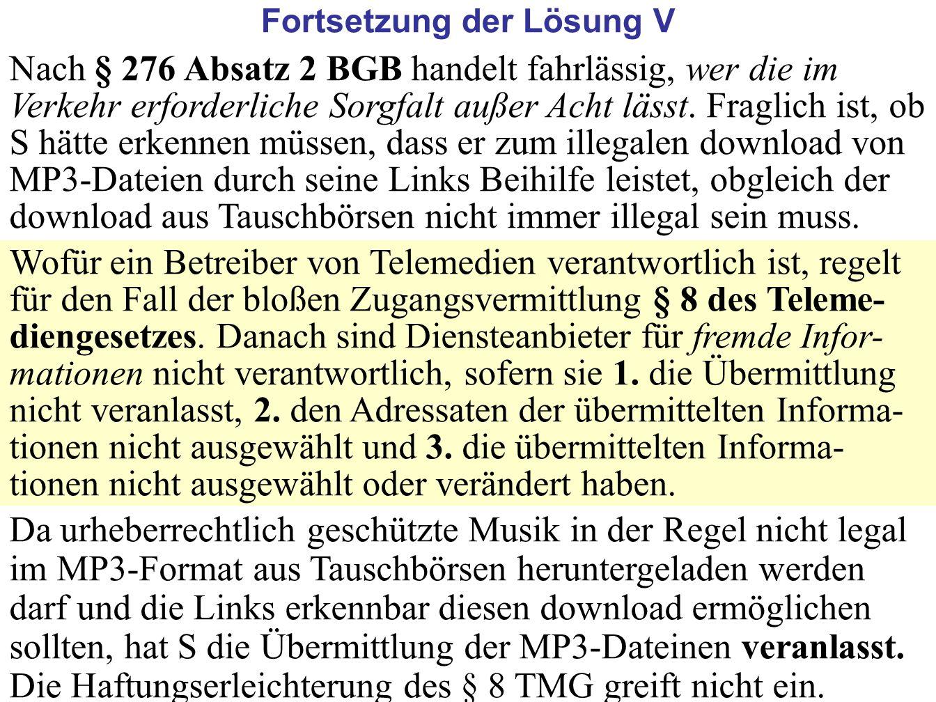 45 Nach § 276 Absatz 2 BGB handelt fahrlässig, wer die im Verkehr erforderliche Sorgfalt außer Acht lässt. Fraglich ist, ob S hätte erkennen müssen, d