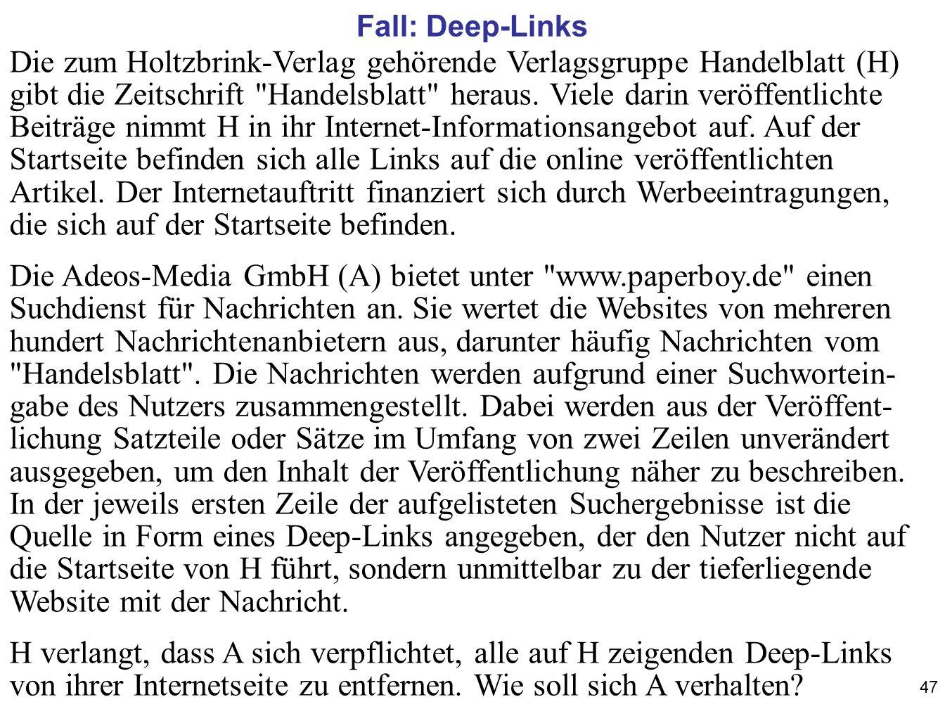 47 Die zum Holtzbrink-Verlag gehörende Verlagsgruppe Handelblatt (H) gibt die Zeitschrift