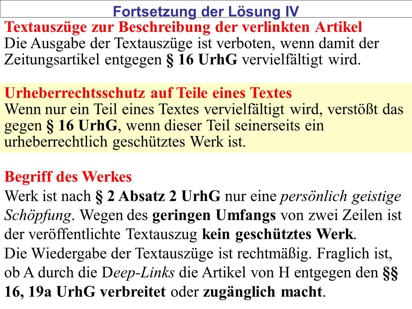 51 Textauszüge zur Beschreibung der verlinkten Artikel Die Ausgabe der Textauszüge ist verboten, wenn damit der Zeitungsartikel entgegen § 16 UrhG ver