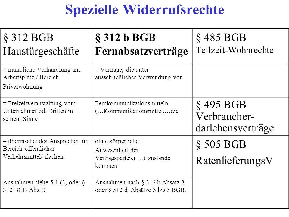 Widerrufbarkeit bei geringen Teilzahlungsraten Ausnahmsweise ist dieses Widerrufsrecht aber nach § 505 Absatz 1 Satz 2 BGB ausgeschlossen, wenn die bis zum frühestmöglichen Kündigungszeitpunkt zu entrichtenden Teilzahlungen in der Summe weniger als 200 Euro betragen (§ 505 Abs.1 Sätze 1 und 2 iVm § 491 Abs.2 Nr.1 BGB).