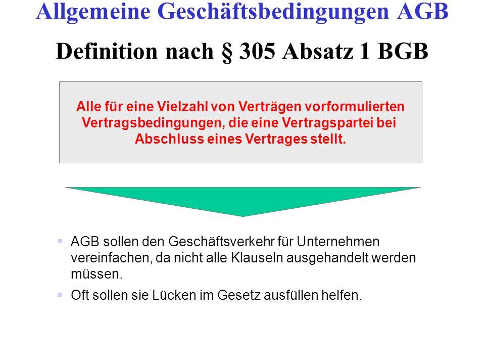 Definition nach § 305 Absatz 1 BGB AGB sollen den Geschäftsverkehr für Unternehmen vereinfachen, da nicht alle Klauseln ausgehandelt werden müssen. Of