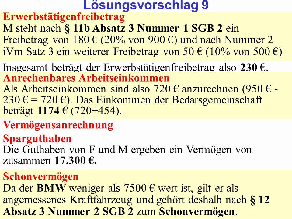 SGB 2 SGB 2 und SGB 12 von Prof. Dr. Klaus Schneider-DanwitzSGB 12 13 Erwerbstätigenfreibetrag M steht nach § 11b Absatz 3 Nummer 1 SGB 2 ein Freibetr