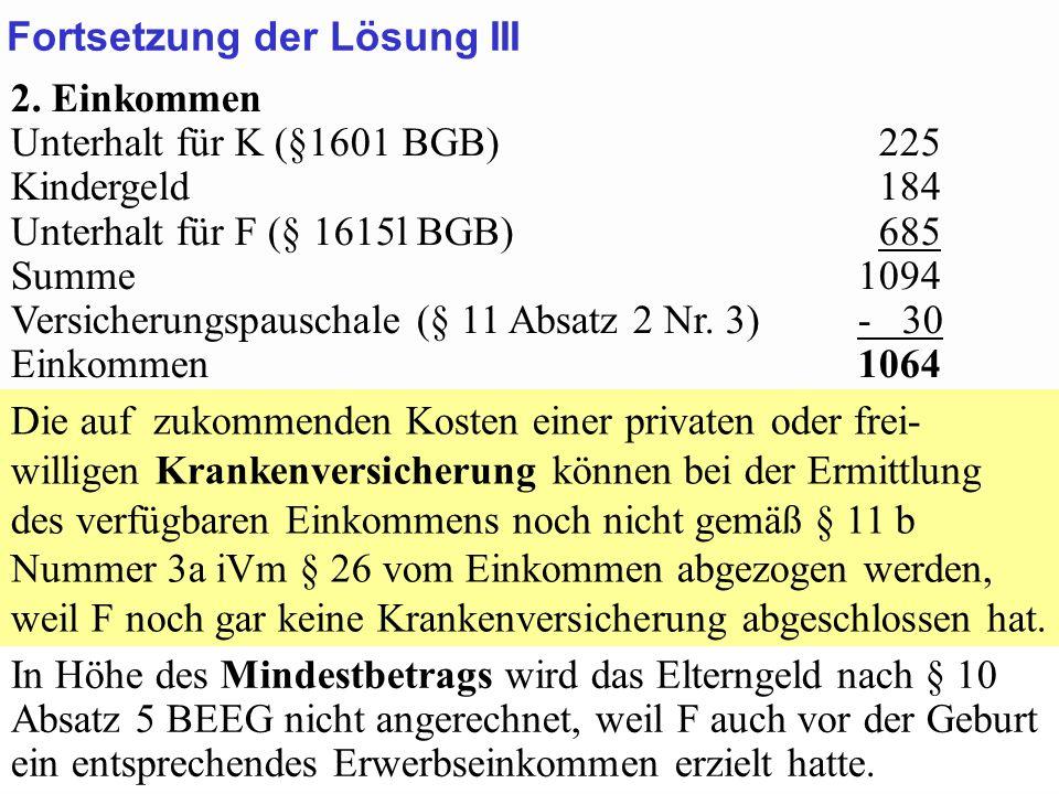 SGB 2 SGB 2 und SGB 12 von Prof. Dr. Klaus Schneider-DanwitzSGB 12 45 2. Einkommen Unterhalt für K (§1601 BGB) 225 Kindergeld 184 Unterhalt für F (§ 1