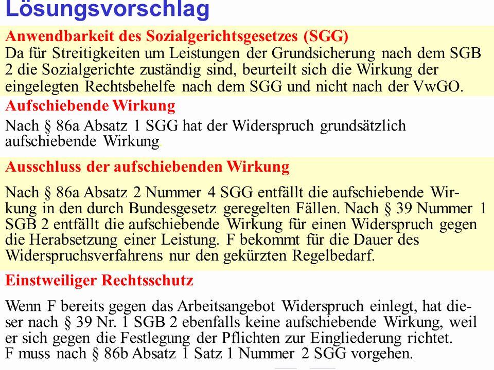 SGB 2 SGB 2 und SGB 12 von Prof. Dr. Klaus Schneider-DanwitzSGB 12 68 Anwendbarkeit des Sozialgerichtsgesetzes (SGG) Da für Streitigkeiten um Leistung