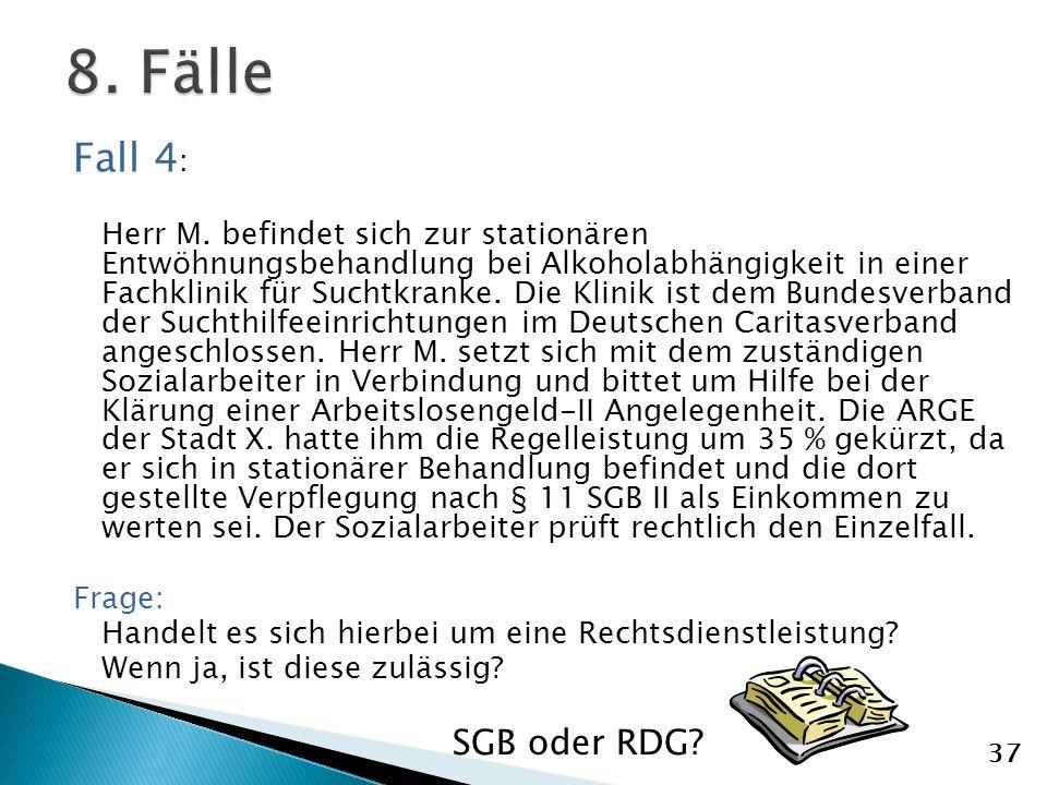 Fall 4 : Herr M.
