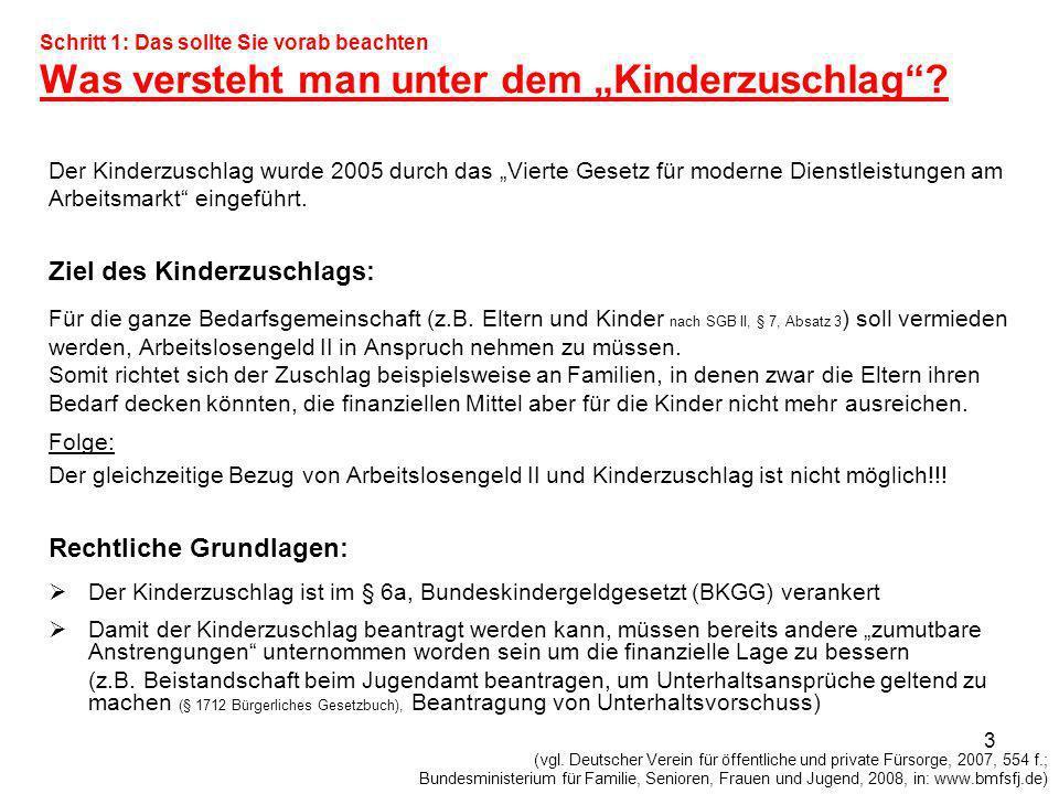 14 Beispielsfall: Überschreitung der Bemessungsgrenze Ein Ehepaar mit 2 Kindern möchte Kinderzuschlag beziehen.