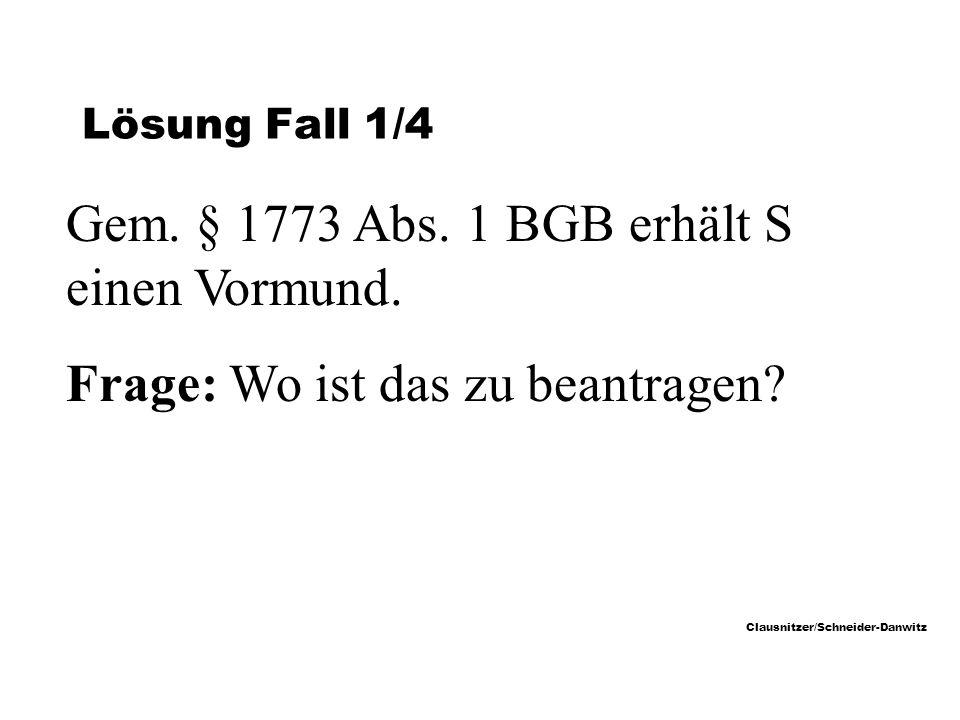 Clausnitzer/Schneider-Danwitz Lösung Fall 1/4 Gem.
