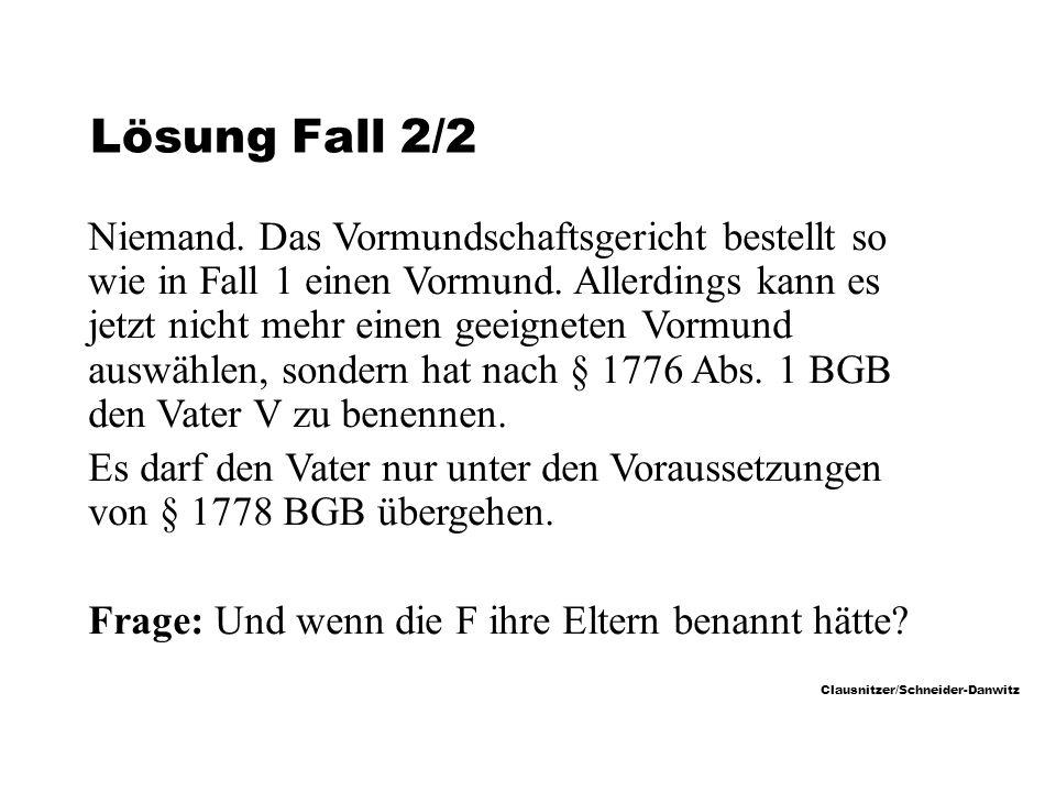 Clausnitzer/Schneider-Danwitz Lösung Fall 2/2 Niemand.