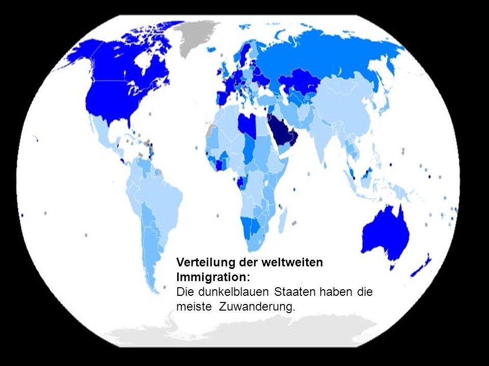 Prof. Dr. klaus Schneider-Danwitz Verteilung der weltweiten Immigration: Die dunkelblauen Staaten haben die meiste Zuwanderung.