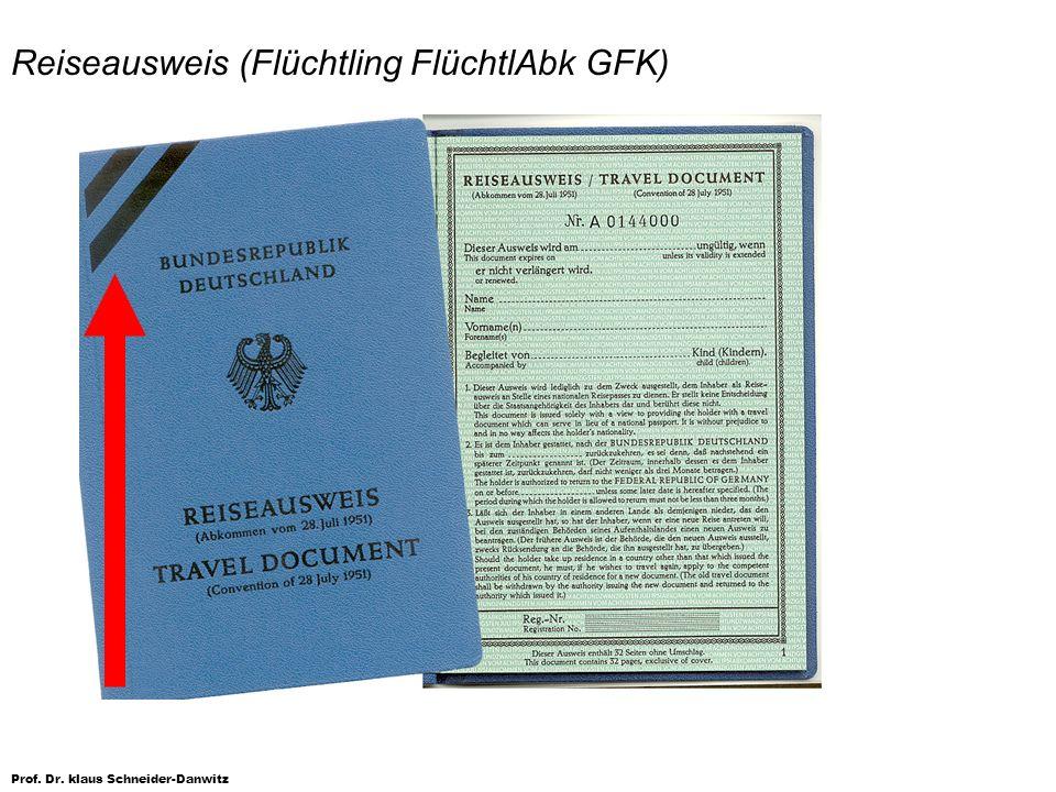 Prof. Dr. klaus Schneider-Danwitz Reiseausweis (Flüchtling FlüchtlAbk GFK)