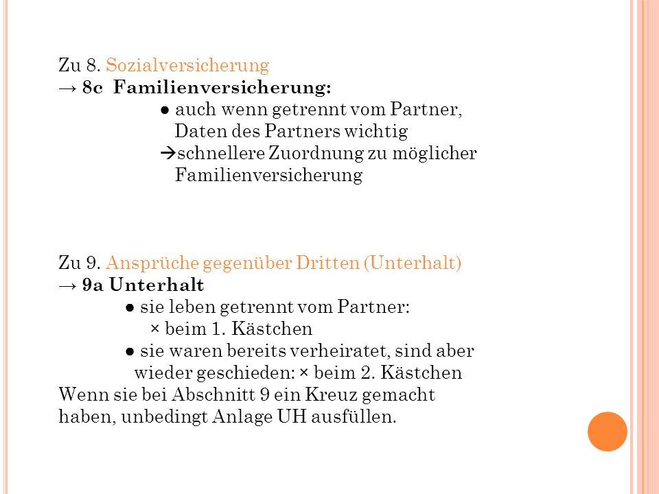 Anlage KI: Zu 4.: Sozialversicherung 4a Anna und ihr Kind sind bei ihren Eltern familienversichert, da Anna unter 23 Jahren ist.
