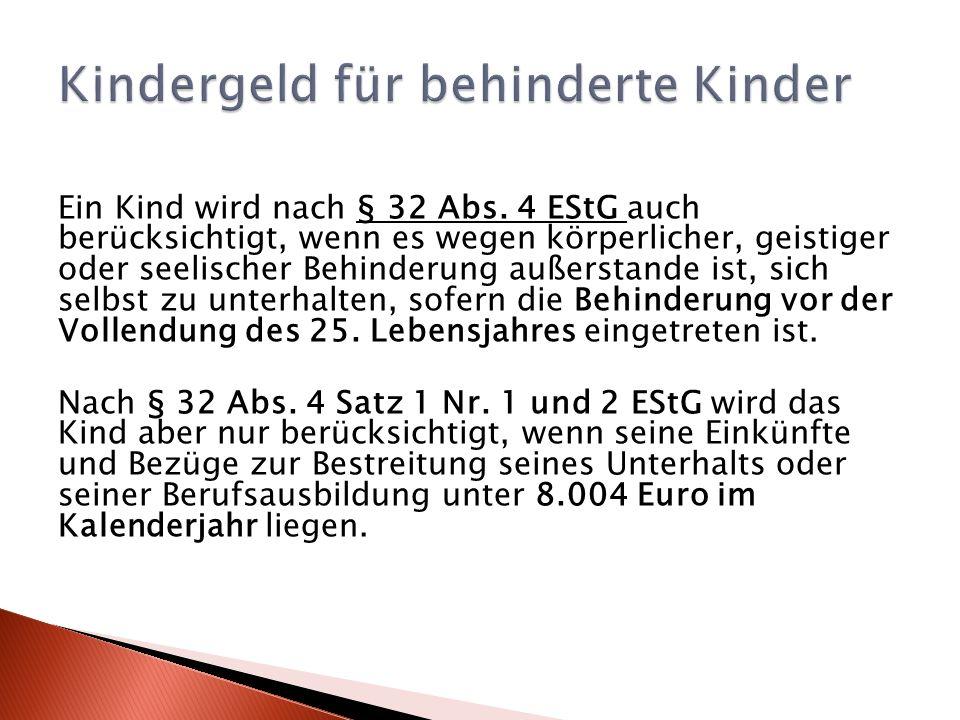 Ein Kind wird nach § 32 Abs.