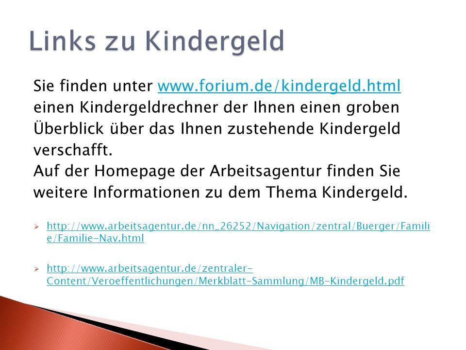 Sie finden unter www.forium.de/kindergeld.htmlwww.forium.de/kindergeld.html einen Kindergeldrechner der Ihnen einen groben Überblick über das Ihnen zustehende Kindergeld verschafft.