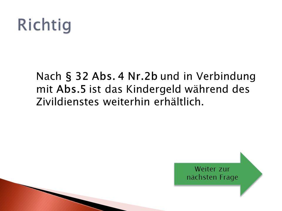 Nach § 32 Abs.