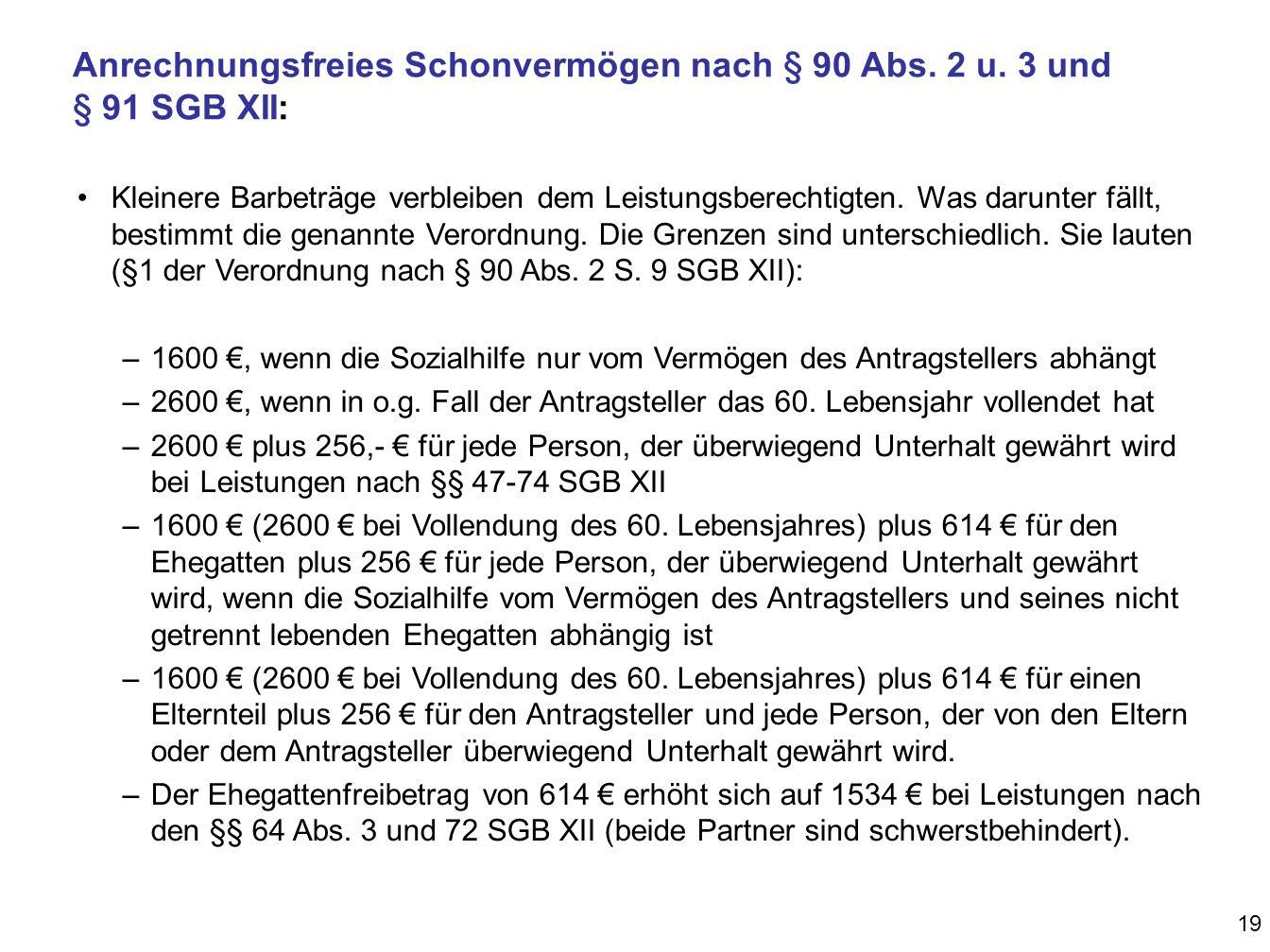 Anrechnungsfreies Schonvermögen nach § 90 Abs.2 u.