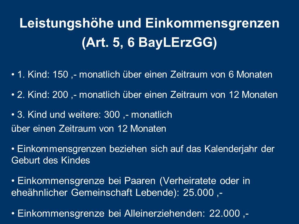 Leistungshöhe und Einkommensgrenzen (Art.5, 6 BayLErzGG) 1.
