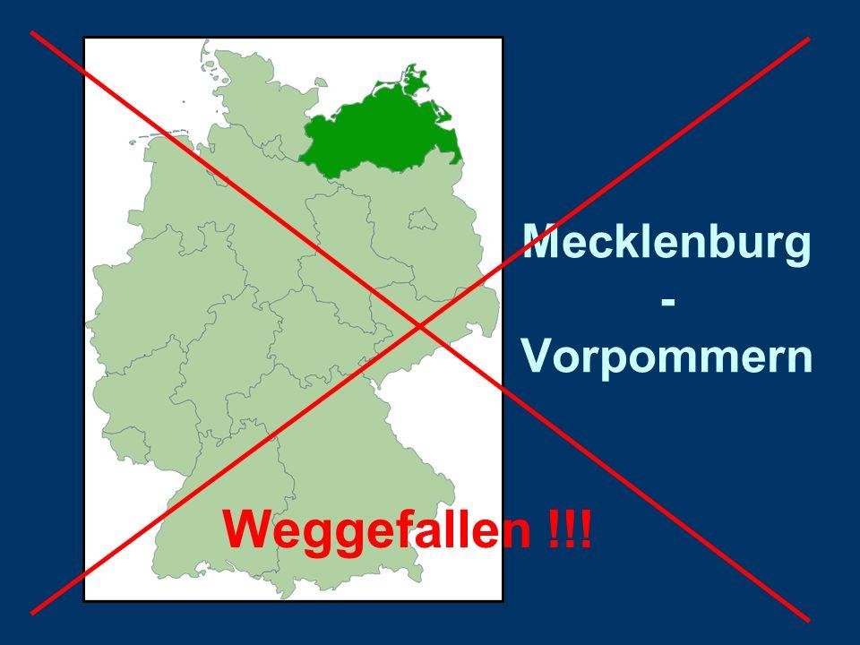 Mecklenburg - Vorpommern Weggefallen !!!