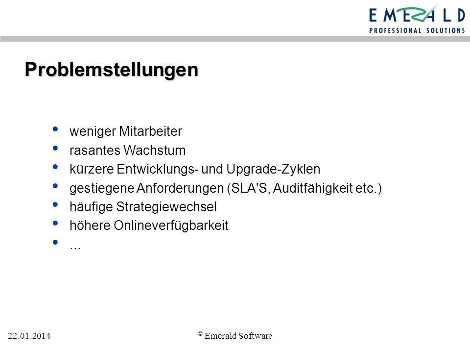 22.01.2014 © Emerald Software Was Sie brauchen Transparenz