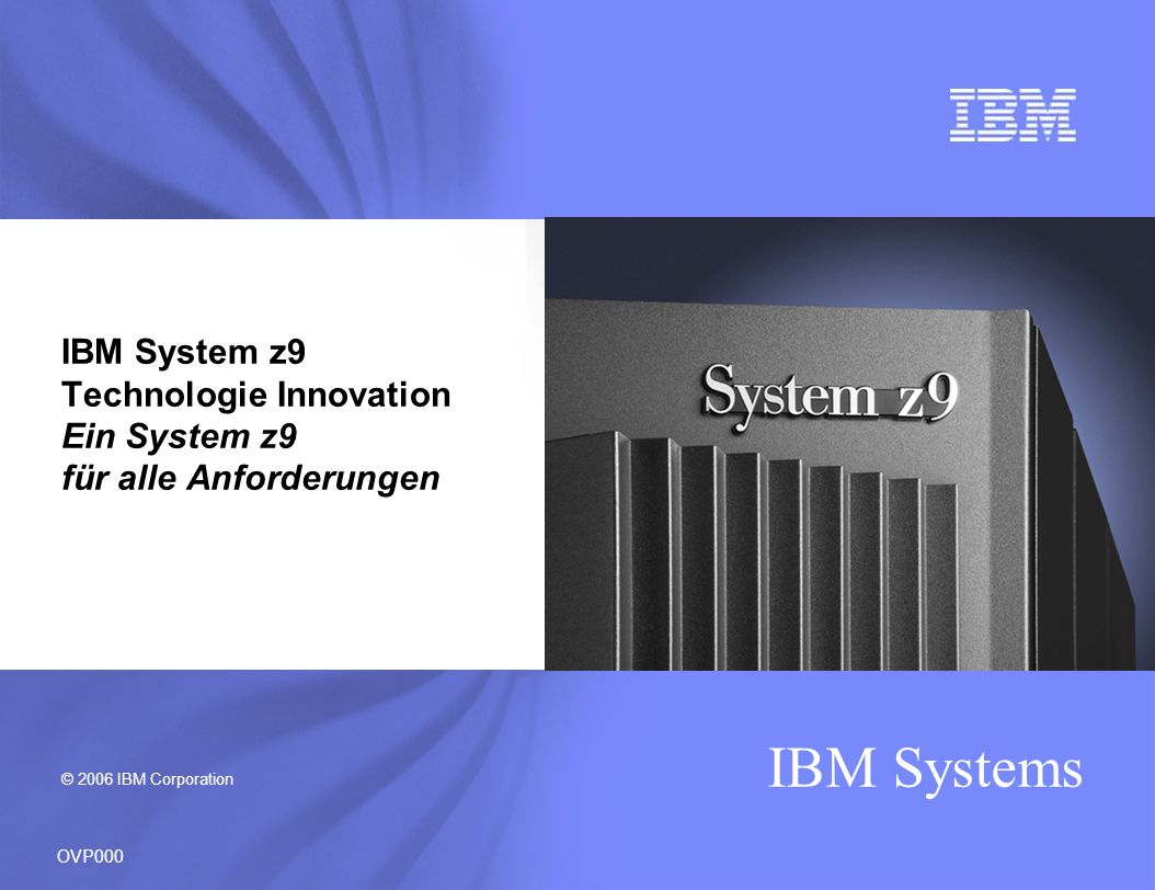 IBM Systems To the Data To the Network For Clustering Within the Server z9 BC – Delivering Enhanced Connectivity for the System within the Server, Between Servers, to the Data and to the Network Next generation 4 Gbps FICON/FCP Up to 112 FICON NPIV provides channel virtualization for Fibre channels FICON performance improvement with MIDAW facility Performance assists for z/VM guests HiperSockets IPv6 support New 1000BASE-T support VLAN Mgmt – GVRP Parallel Sysplex Preview STP Network in a box with HiperSockets Integrated console controller Integrated communications controller support (OSA for NCP) OVP530