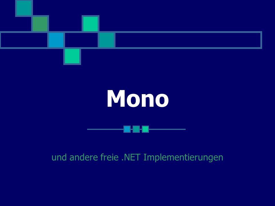 Mono und andere freie.NET Implementierungen