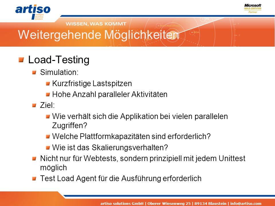 artiso solutions GmbH | Oberer Wiesenweg 25 | 89134 Blaustein | info@artiso.com Weitergehende Möglichkeiten Load-Testing Simulation: Kurzfristige Last