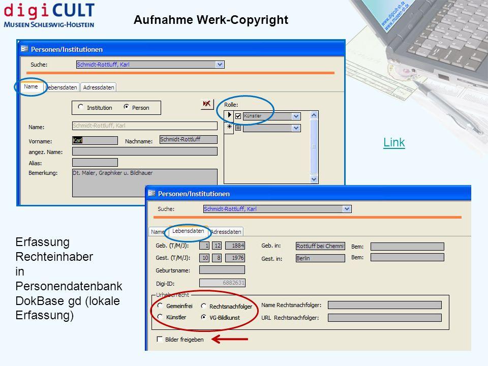Erfassung Rechteinhaber in Personendatenbank DokBase gd (lokale Erfassung) Link Aufnahme Werk-Copyright