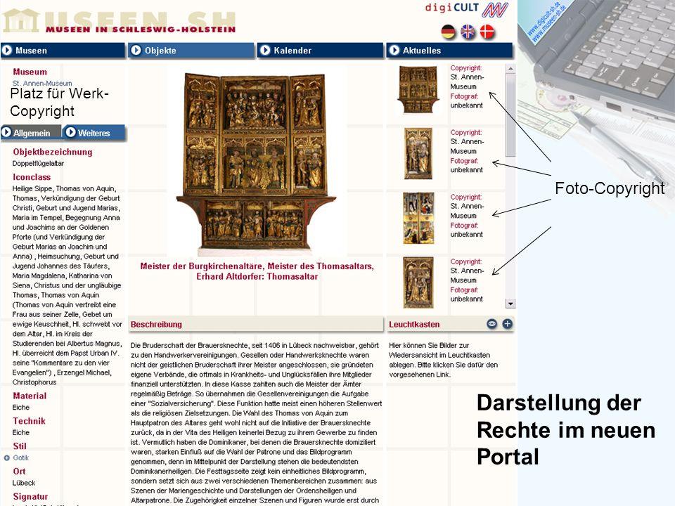 Darstellung der Rechte im neuen Portal Foto-Copyright Platz für Werk- Copyright