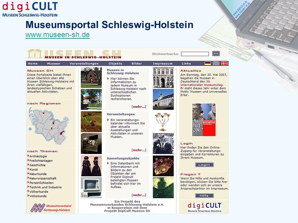 Museumsportal Schleswig-Holstein www.museen-sh.de
