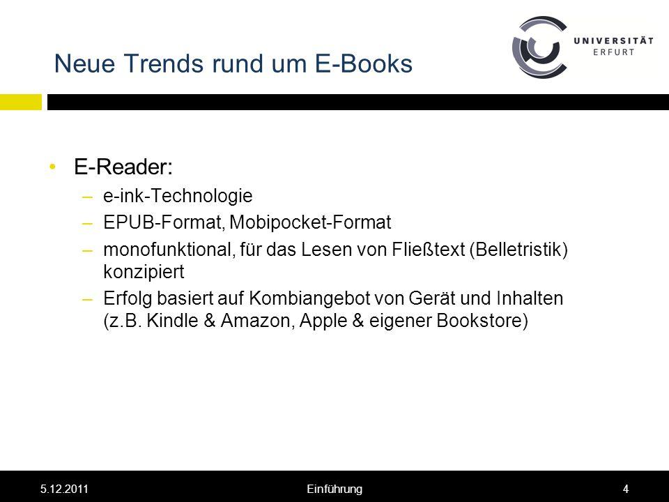 Neue Trends rund um E-Books Leitfragen: These: PDA ist im Zuge des Medienwandels ein Paradigmenwechsel in der bibliothekarischen Erwerbung.