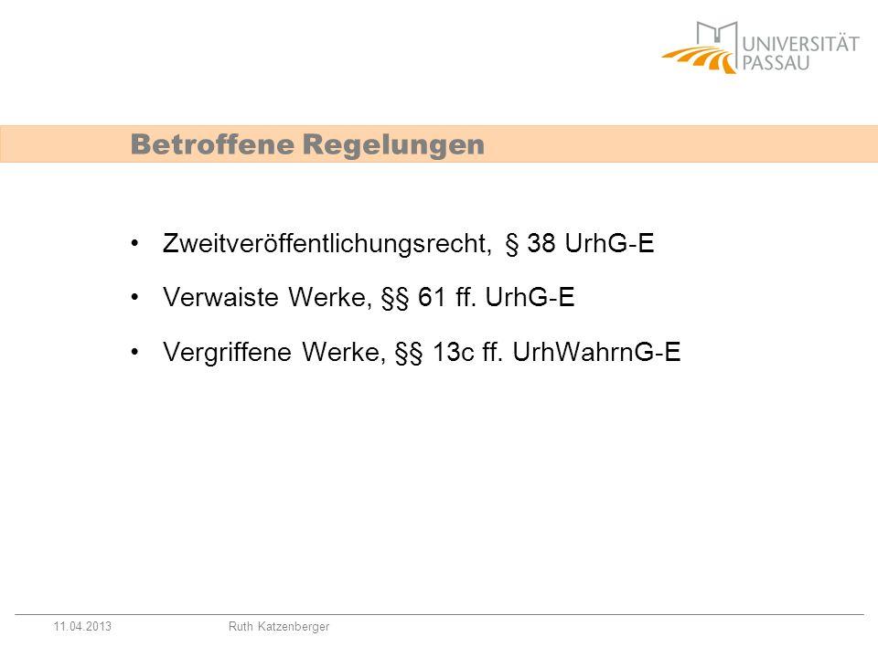 11.04.2013Ruth Katzenberger Lizenzvereinbarung mit VG Außenseiter-Regelung: Rechteinhaber muss keinen Wahrnehmungs- vertrag mit der VG abgeschlossen haben.