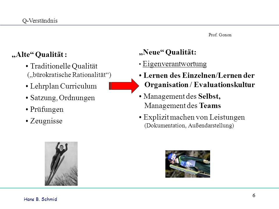Hans B.Schmid 7 Leadership integriert Rationalität und Emotionalität.