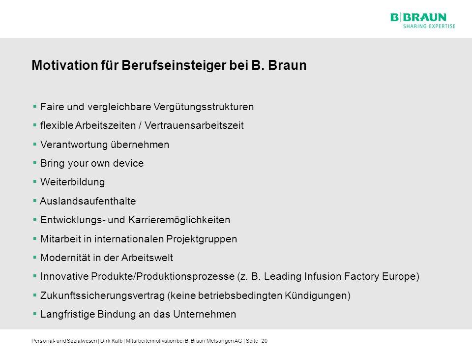 Personal- und Sozialwesen | Dirk Kalb | Mitarbeitermotivation bei B. Braun Melsungen AG | Seite20 Faire und vergleichbare Vergütungsstrukturen flexibl