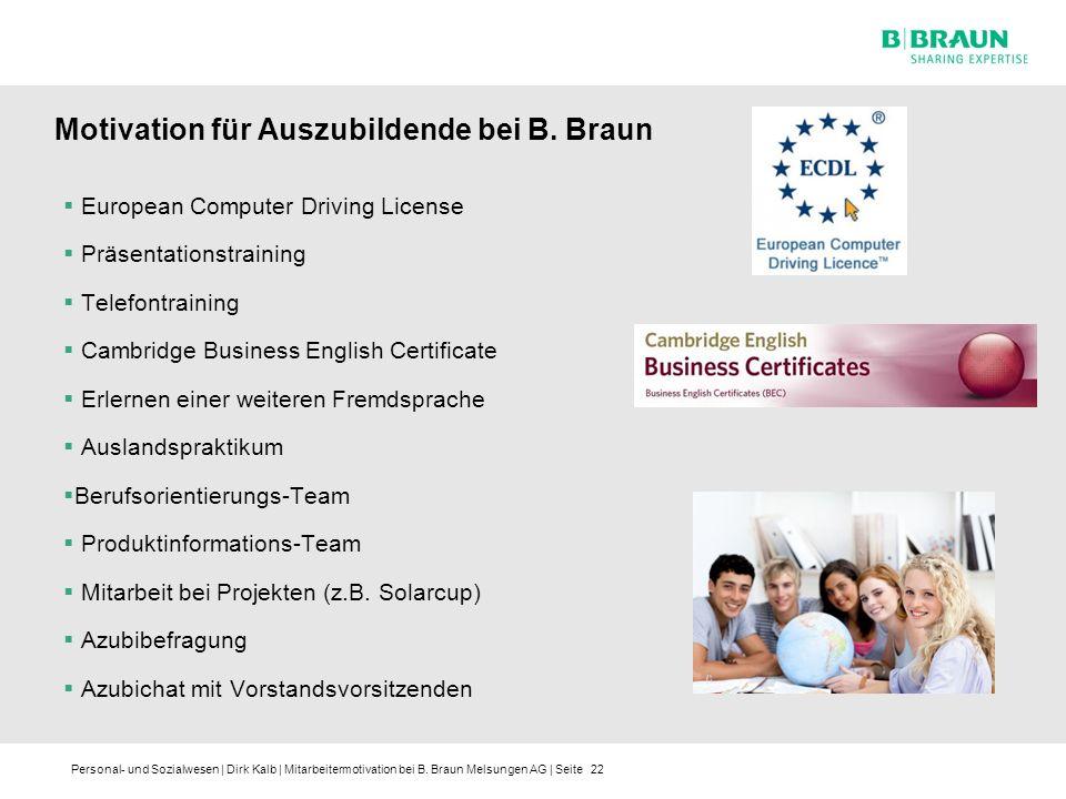 Personal- und Sozialwesen | Dirk Kalb | Mitarbeitermotivation bei B. Braun Melsungen AG | Seite European Computer Driving License Präsentationstrainin