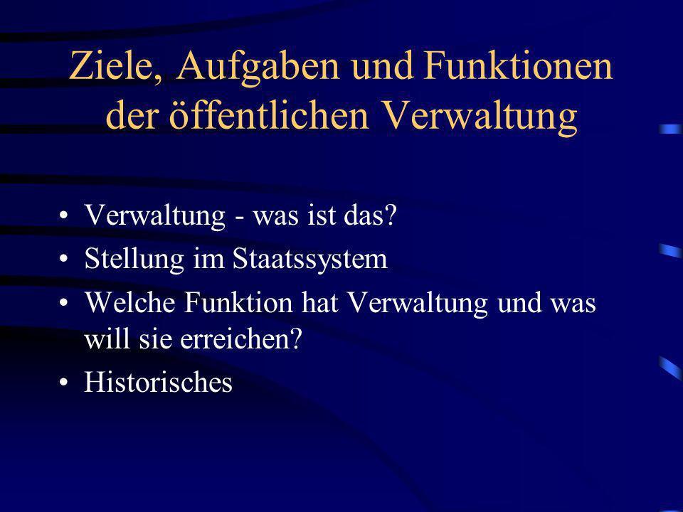 Historisches Die Verwaltung war einer ständigen Veränderung unterworfen.