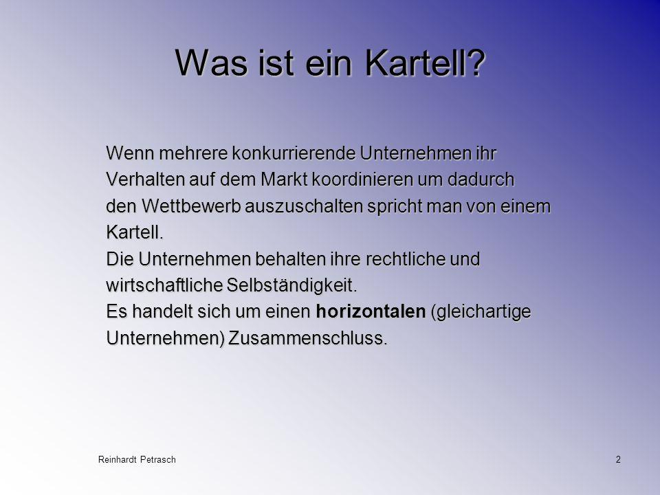 Reinhardt Petrasch2 Was ist ein Kartell.