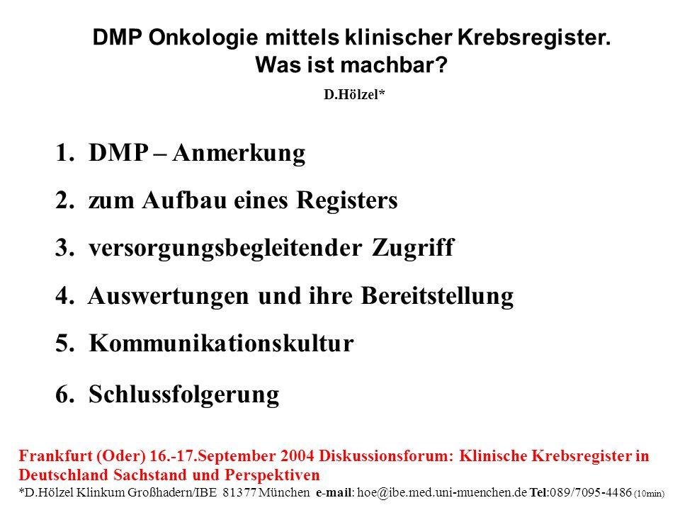 1. DMP – Anmerkung 2. zum Aufbau eines Registers 3.