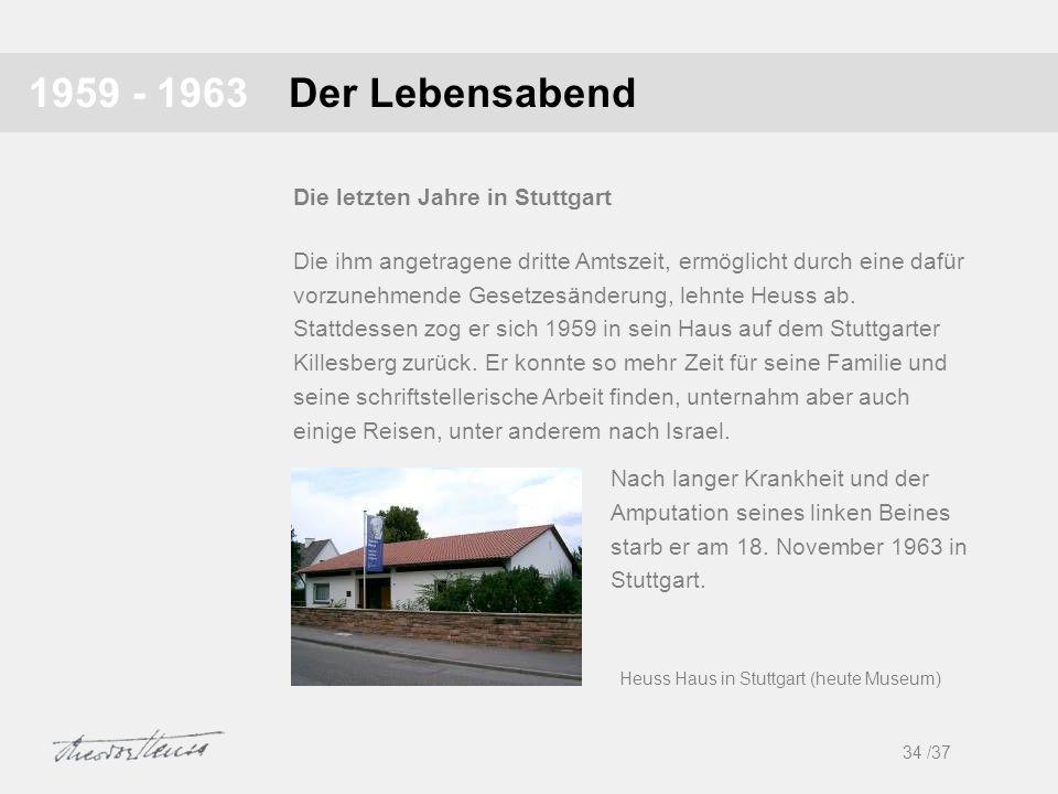 Der Lebensabend1959 - 1963 Die ihm angetragene dritte Amtszeit, ermöglicht durch eine dafür vorzunehmende Gesetzesänderung, lehnte Heuss ab. Stattdess